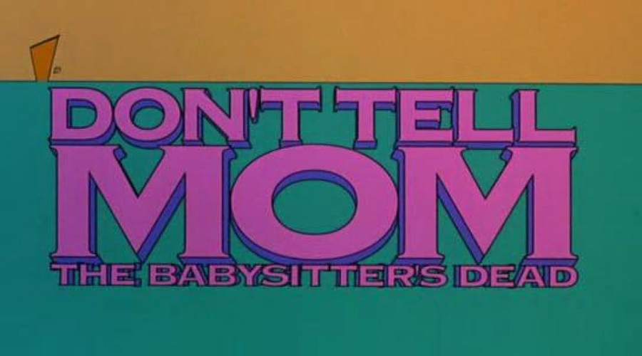 Dont Tell Mom the Babysitter's Dead Title